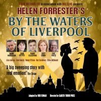 By The Waters of Liverpool at Devonshire Park Theatre