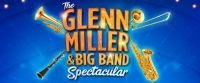 Glenn Miller and Big Band Spectacular at White Rock Theatre