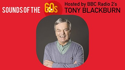 Sounds of the 60s LIVE with Tony Blackburn at The Hawth