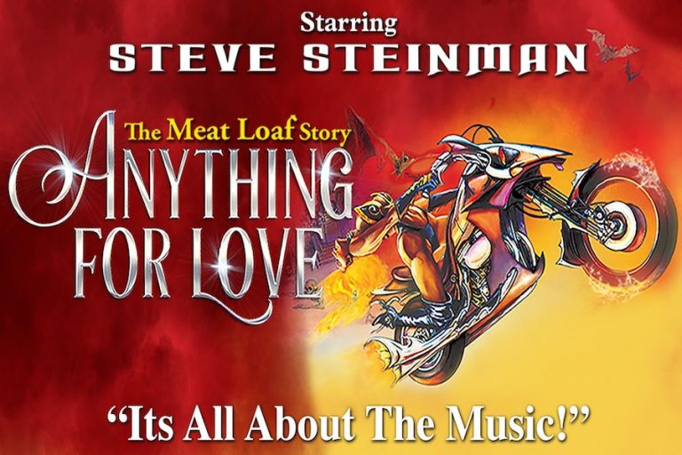 Anything For Love-The Meat Loaf Story at Congress Theatre