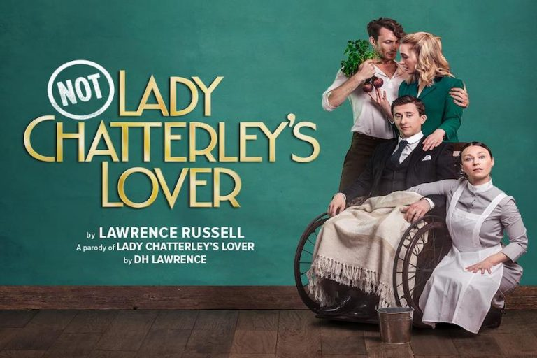 Not: Lady Chatterley's Lover at Connaught Theatre