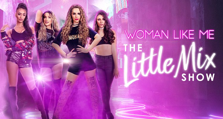 Woman Like Me-The Little Mix Show at The Hawth