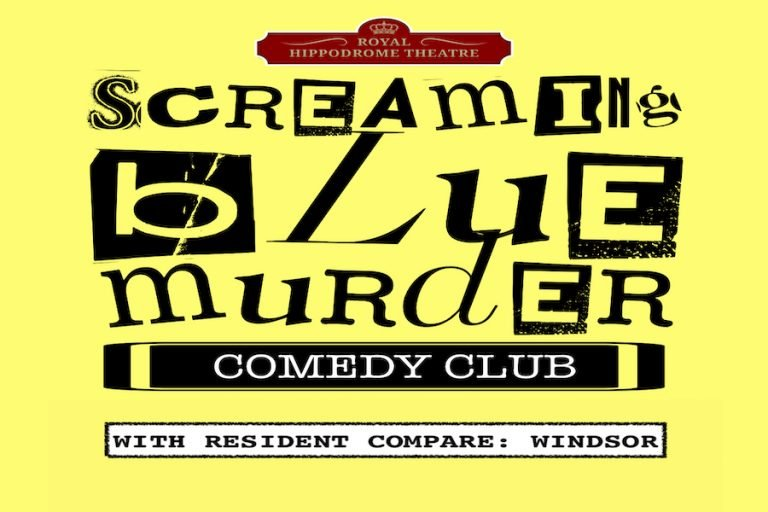 Screaming Blue Murder Comedy Club at Royal Hippodrome Theatre