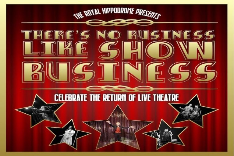 There's No Business Like Show Business at Royal Hippodrome Theatre