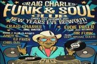 Craig Charles Funk and Soul Club NYE Party at De La Warr Pavilion